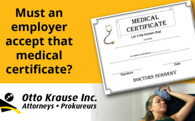 Must an employer accept that medical certificate?